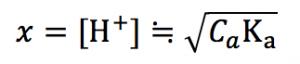 弱酸の水素イオン濃度 公式